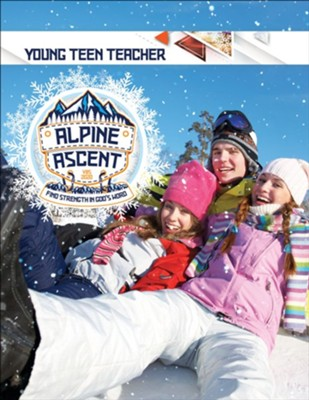 Alpine Ascent: Young Teen Grades 7-9 Teacher  -