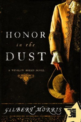 Honor in the Dust: A Winslow Breed Novel - eBook  -     By: Gilbert Morris