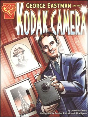 George Eastman and the Kodak Camera  -
