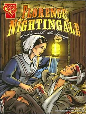 Florence Nightingale: Lady with the Lamp  -