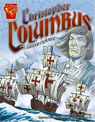 Christopher Columbus: Famous Explorer  -