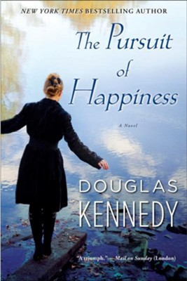 The Pursuit of Happiness: A Novel - eBook  -     By: Douglas Kennedy