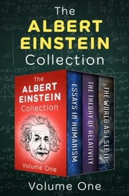 The Albert Einstein Collection Essays In Humanism The Theory Of  The Albert Einstein Collection Essays In Humanism The Theory Of  Relativity And The