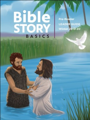 Bible Story Basics: Pre-Reader Leader Guide, Winter 2019-20  -
