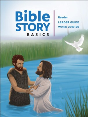 Bible Story Basics: Reader Leader Guide, Winter 2019-20  -