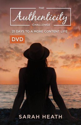 The Authenticity Challenge: 21 Days of Loving God and Neighbor - DVD  -     By: Sarah Heath