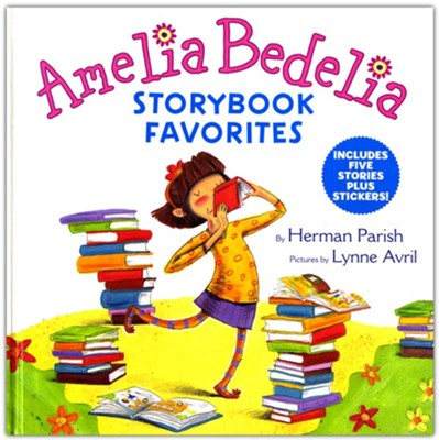 Amelia Bedelia Storybook Favorites  -     By: Herman Parish     Illustrated By: Lynne Avril