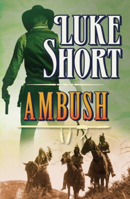 Ambush - eBook  -     By: Luke Short