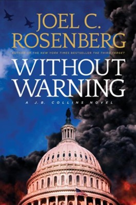 Without Warning - eBook  -     By: Joel C. Rosenberg