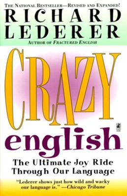 Crazy English - eBook  -     By: Richard Lederer