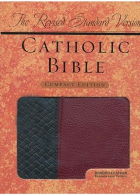 The Revised Standard Version Catholic Bible, Compact Ed. Basketweave Black/Burgandy Bonded Leather  -
