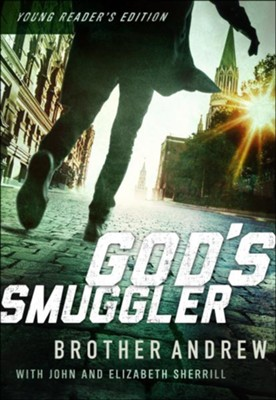 God's Smuggler - eBook  -     Edited By: Lonnie DuPont     By: Brother Andrew, John Sherrill, Elizabeth Sherrill
