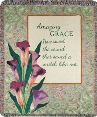 Amazing Grace How Sweet the Sound Throw  -