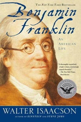 Benjamin Franklin: An American Life - eBook  -     By: Walter Isaacson