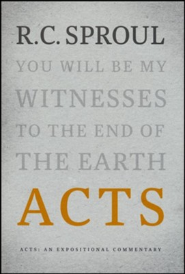 Acts: An Expositional Commentary  -     By: R.C. Sproul