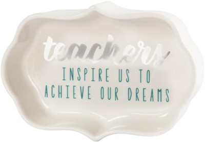 Teachers Inspire us to Achieve our Dreams, Trinket Dish  -