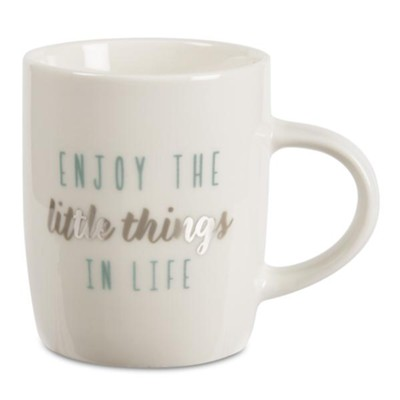 Enjoy the Little Things in Life, Mug  -