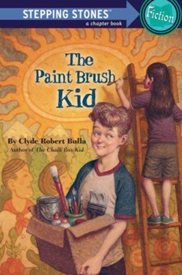 The Paint Brush Kid   -     By: Clyde Robert Bulla