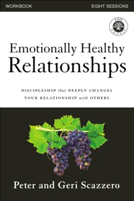 Emotionally Healthy Relationships Course Workbook: Discipleship that Deeply Changes Your Relationship with Others - eBook  -     By: Peter Scazzero, Geri Scazzero