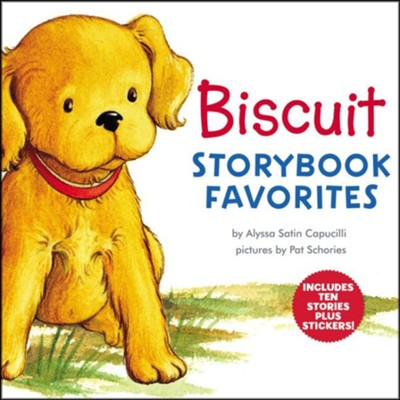 Biscuit Storybook Favorites  -     By: Alyssa Satin Capucilli     Illustrated By: Pat Schories
