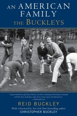 An American Family: The Buckleys - eBook  -     By: Reid Buckley