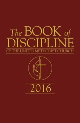 The Book of Discipline of The United Methodist Church 2016 - eBook  -     By: United Methodist Church