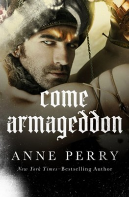 Come Armageddon - eBook  -     By: Anne Perry