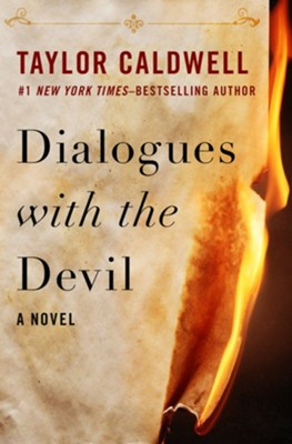 Dialogues with the Devil: A Novel - eBook  -     By: Taylor Caldwell