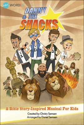 Danny & The Shacks: A Bible Story-Inspired Musical for Kids Accompaniment CD (Split)  -     By: Christy Semsen, Daniel Semsen