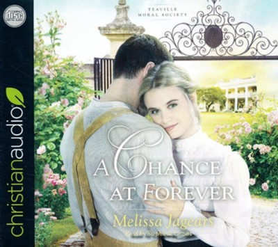 A Chance at Forever: unabridged audiobook on CD  -     By: Melissa Jagears