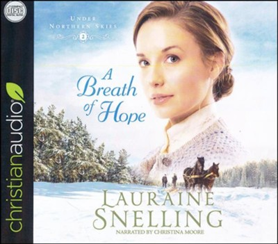 A Breath of Hope: unabridged audiobook on CD  -     By: Lauraine Snelling