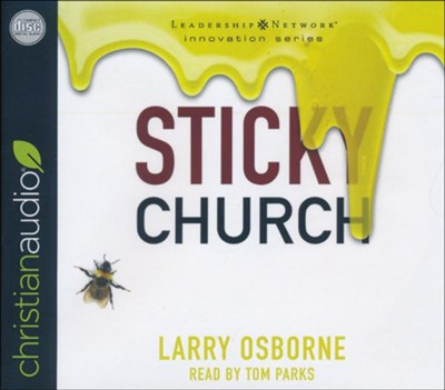 Sticky Church - unabridged audiobook on CD  -     Narrated By: Tom Parks     By: Larry Osborne
