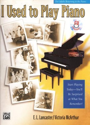 I Used to Play Piano Book & Audio CD   -     By: E.L. Lancaster, Victoria McArthur