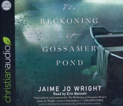 The Reckoning at Gossamer Pond - unabridged audiobook on CD  -     By: Jaime Jo Wright