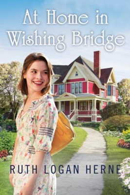 At Home in Wishing Bridge  -     By: Ruth Logan Herne