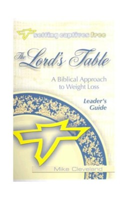 The Lord's Table Leader's Guide   -     By: Mike Cleveland