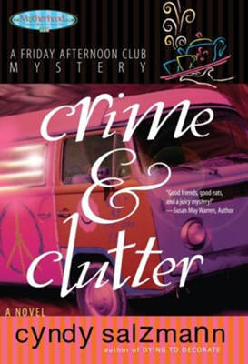 Crime and Clutter - eBook  -     By: Cyndy Salzmann