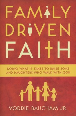 Family Driven Faith: Doing What It Takes to Raise Sons and Daughters Who Walk with God - unabridged audiobook on CD  -     Translated By: Calvin Robinson     By: Voddie Baucham Jr.