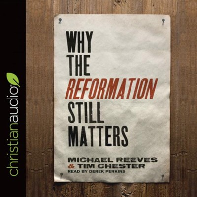 Still Protesting: Why the Reformation Still Matters - unabridged audiobook on CD  -     Narrated By: Grover Gardner     By: D.G. Hart