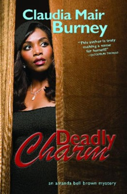 Deadly Charm: An Amanda Bell Brown Mystery - eBook  -     By: Claudia Mair Burney