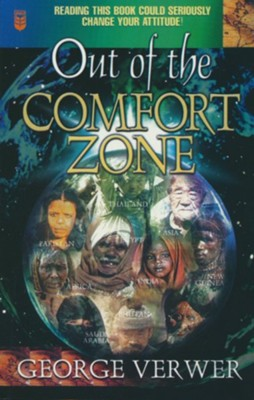 Out of the Comfort Zone  - Slightly Imperfect  -     By: George Verwer