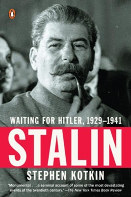 Stalin: Waiting for Hitler, 1929-1941 - eBook  -     By: Stephen Kotkin
