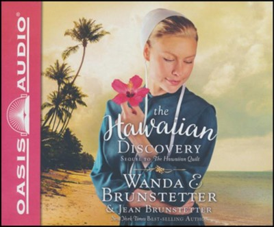 The Hawaiian Discovery - unabridged audiobook on CD  -     Narrated By: Rebecca Gallagher     By: Wanda E. Brunstetter, Jean Brunstetter