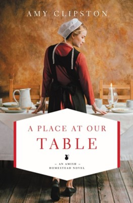 A Place at Our Table - eBook  -     By: Amy Clipston