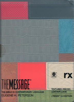 The Message // REMIX 2.0--soft leather-look, textured pieces  -     By: Eugene H. Peterson