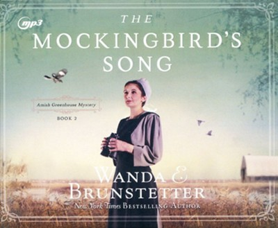 The Mockingbird's Song, Unabridged Audiobook on MP3   -     Narrated By: Rebecca Gallagher     By: Wanda E. Brunstetter
