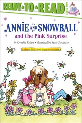 Annie and Snowball and the Pink Surprise  -     By: Cynthia Rylant