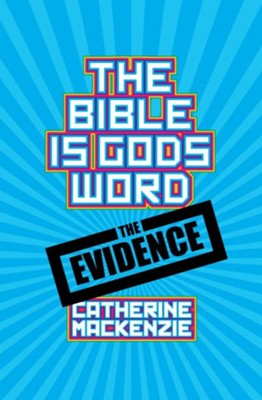 The Bible Is God's Word  -     By: Catherine MacKenzie