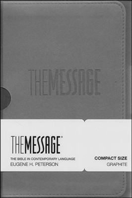 The Message Compact Bible, Soft Imitation Leather, Graphite  -     By: Eugene H. Peterson