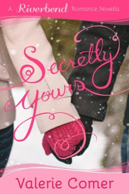 Secretly Yours - eBook  -     By: Valerie Comer